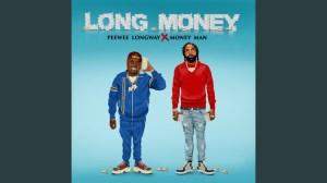 Pewee Longway X Money Man - Long Money